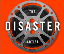 The Disaster Artist: My Life Inside 'The Room' by Greg Sestero & Tom Bissell