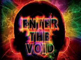 Short Reviews: Enter the Void (2009)
